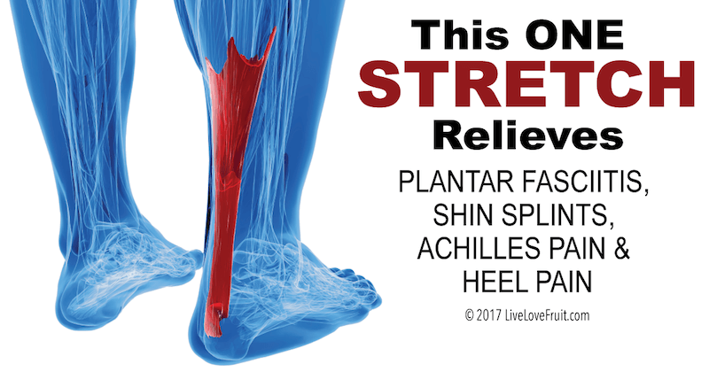 This One Stretch Relieves Plantar Fasciitis, Shin Splints, Achilles Pain, and Heel Pain